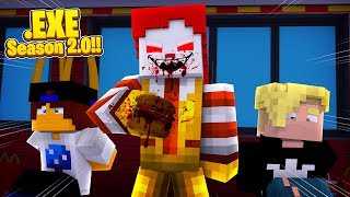 Minecraft .EXE 2.0 - RONALD MCDONALD .EXE HAS HOSTAGES!!