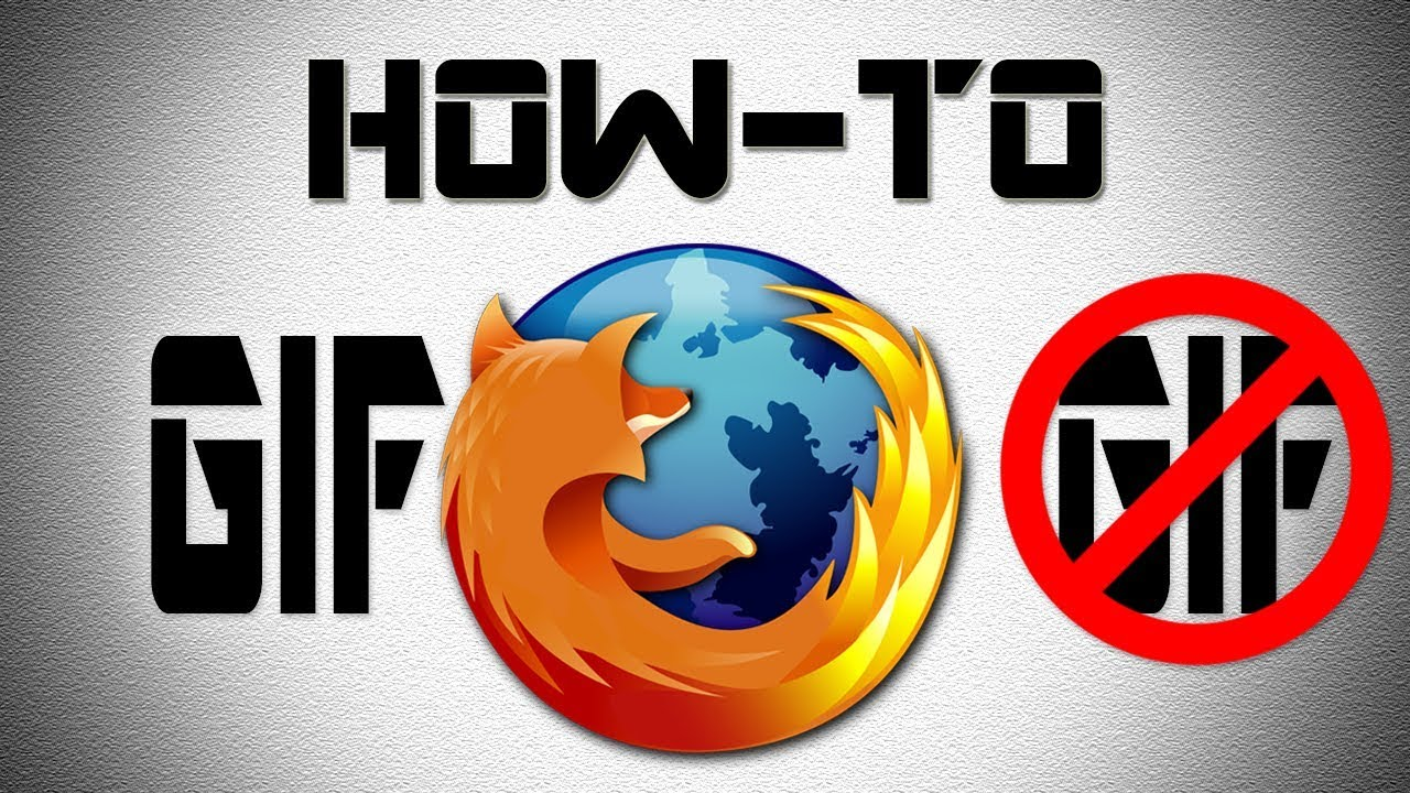 How to Stop Animated Gifs in Firefox