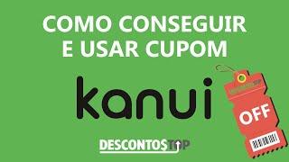 800d828f0713c Cupom de Desconto Kanui : Como Usar ...