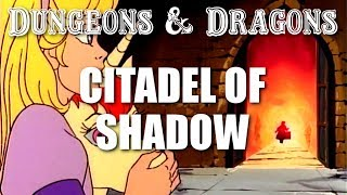 Dungeons & Dragons - Episode 25 - Citadel of Shadow