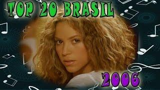 Baixar 2006 - TOP 20: Musicas Mais Tocadas No Brasil No Ano 2006