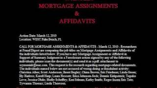 WANTED: MORTGAGE ASSIGNMENTS & AFFIDAVITS, BANK FORECLOSURE MERS LPS DOCx