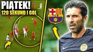 BUFFON w FC Barcelonie?! Co to był za gol! Polska, Piątek i bramka z niczego!