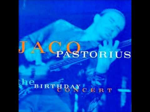 Jaco Pastorius - Liberty City (The Birthday Concert)