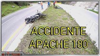 ACCIDENTE BRUTAL APACHE 180 CURVA PELIGROSA - Motorismo