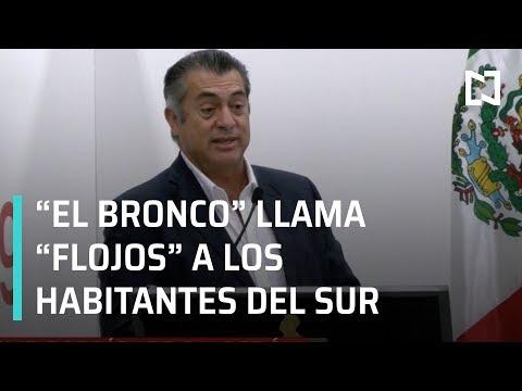"""'El Bronco' califica a habitantes del sur de México como """"flojos"""" - Las Noticias"""