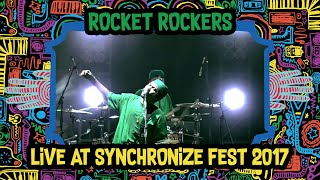 Rocket Rockers live at SynchronizeFest - 6 Oktober 2017