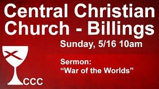 Billings Central Christian Church Sunday Service 5/16/21