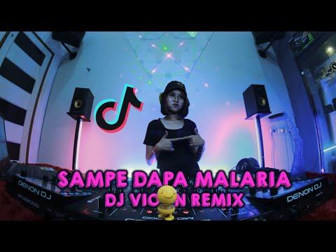 DJ Viral Di Tik Tok !! Sampe Dapa Malaria (Remix Santai Full Bass Terbaru 2021)