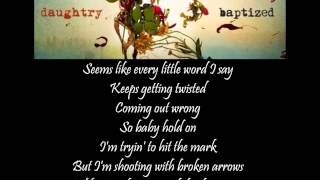 Daughtry - Broken Arrows lyrics video