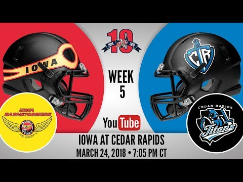 Week 5 | Iowa Barnstormers at Cedar Rapids Titans
