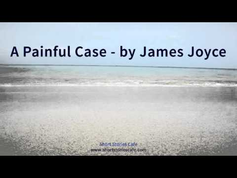 A Painful Case   by James Joyce