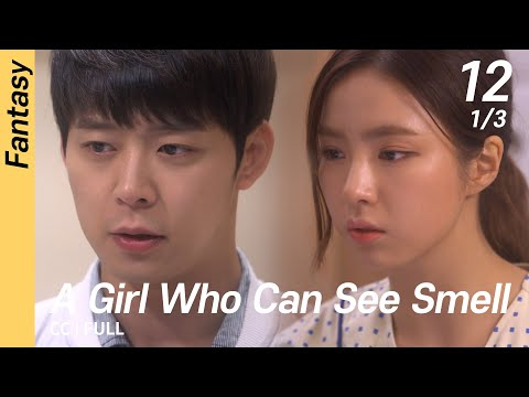 [CC/FULL] A Girl Who Can See Smell EP12 (1/3)   냄새를보는소녀