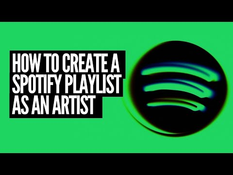 How to create a Spotify Playlist as an Artist