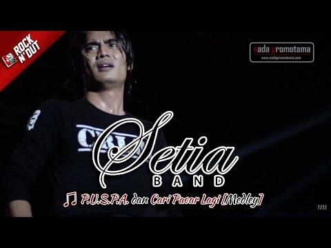 P.U.S.P.A. | CARI PACAR LAGI [Medley] | Lagu HITS! SETIA BAND [Live Konser di Bulukumba]