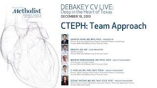 CTEPH: Team Approach (Guha, MD; Hsi, MD; Ramchandani, MD, Lin, MD; Safdar, MD) December 18, 2019