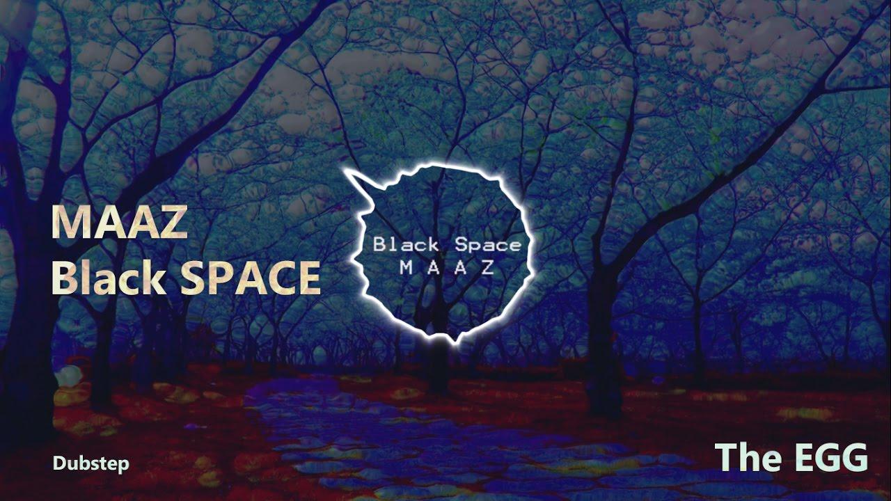 Download Maaz - Black Space [Disfigure - Blank Remix]
