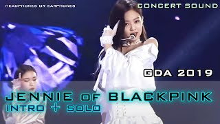 🔈CONCERT SOUND : JENNIE of BLACKPINK – GDA 2019 🎧