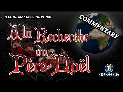 A LA RECHERCHE DU PERE-NOEL - COMMENTARY - E.LECLERC 1996