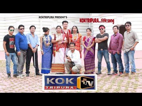 KOKTRIPURA TITLE  SONG FIRST KOKBOROK MUSIC VIDEO ALBUM BY KOKTRIPURA