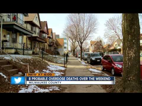 8 overdose deaths reported in Milwaukee County last weekend