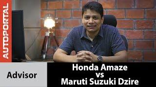 2018 Honda Amaze vs Maruti Suzuki Dzire - Advisor | Autoportal