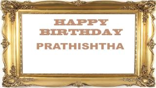 Prathishtha   Birthday Postcards & Postales - Happy Birthday
