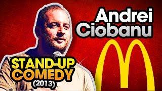 Andrei Ciobanu- Fetita de la McDonald&#39s (stand-up comedy)