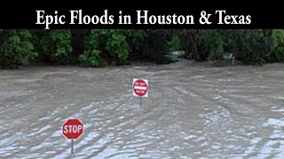 Catastrophic Floods in Houston & Texas - WTF Weird Weather