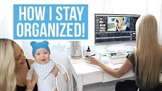 HOW I STAY ORGANIZED AND PRODUCTIVE!