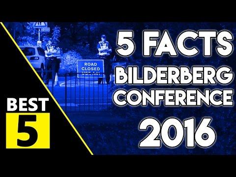 5 Facts - Bilderberg Group 2016