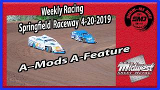 S03 E191 A-Mods A-Feature - Weekly Racing Springfield Raceway 4-20-2019 #DirtTrackRacing