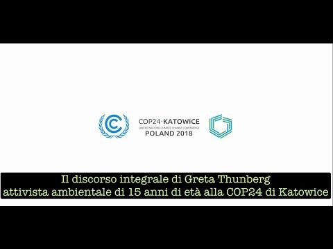 Il Discorso Integrale Di Greta Thunberg Alla COP24 Di Katowice