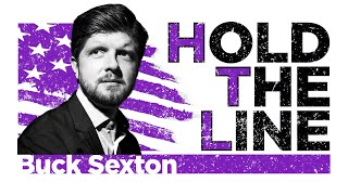 Hold The Line With Buck Sexton | 02-24-21