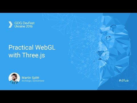 Practical WebGL with Three.js - Martin Splitt