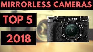 TOP 5: Best Mirrorless Camera 2018