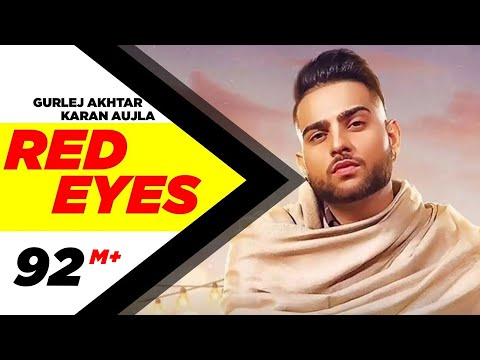 Red Eyes Video Song | Karan Aujla Ft Gurlej Akhtar | Latest Songs 2020