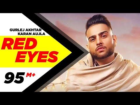 Red Eyes   | Karan Aujla Ft Gurlej Akhtar | Proof | Jeona & Jogi | Latest Songs 2020