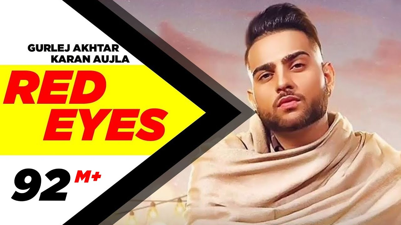 Red Eyes (Official Video) | Karan Aujla Ft Gurlej Akhtar | Proof | Jeona & Jogi | Latest Songs 2