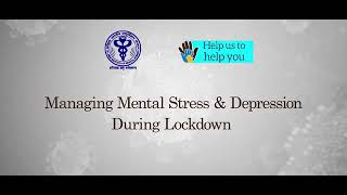 Managing mental stress and depression during lockdown