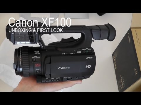 Canon XF100 HD Video Camera Unboxing & First Look