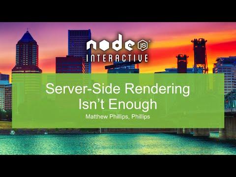 Server-Side Rendering Isn't Enough