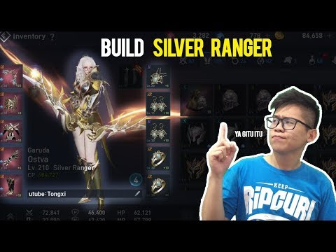 BUILD SILVER RANGER - LINEAGE 2 REVOLUTION INDONESIA