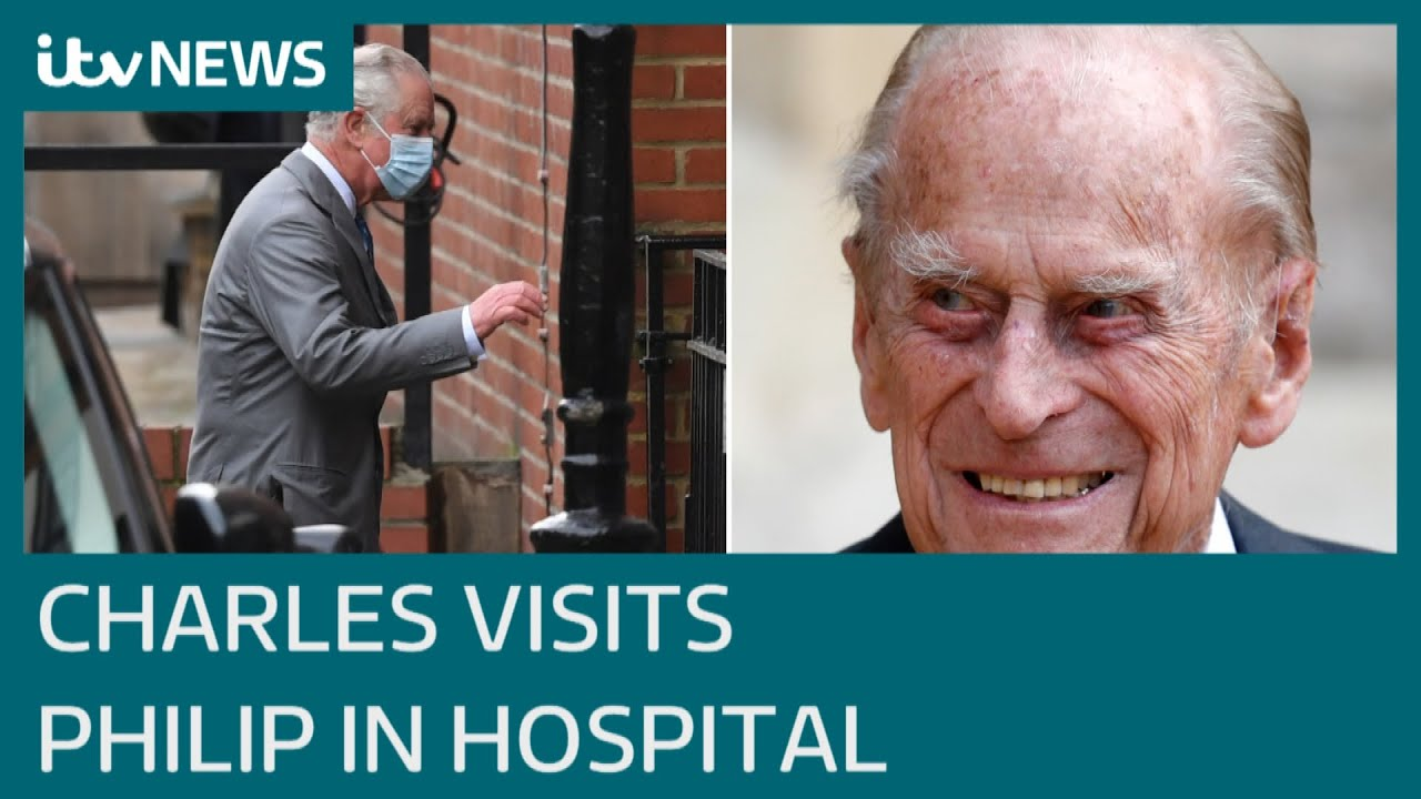 Prince Charles visits his father the Duke of Edinburgh in hospital | ITV News