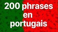Apprendre le portugais: 200 phrases en portugais