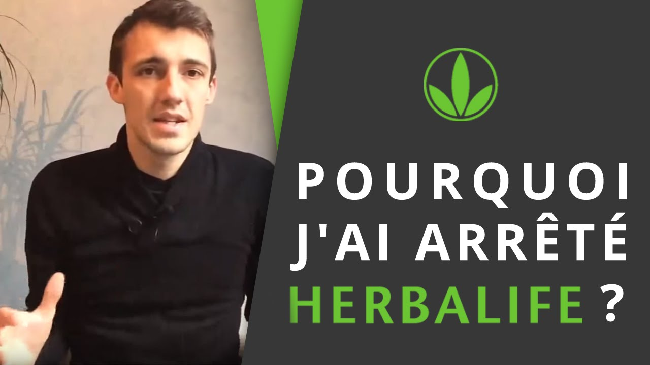 pourquoi j 39 ai arr t herbalife et le mlm traditionnel youtube. Black Bedroom Furniture Sets. Home Design Ideas