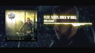 Kollegah - Flex, Sluts, Rock 'n' Roll