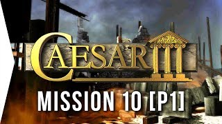 Caesar III ► #13 Carthago [Part 1] & Fishbone Block! - [HD Campaign Gameplay]
