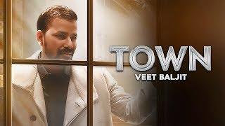 TOWN TERE Veet Baljit (Official ) Deep Jandu | New Punjabi Song 2018