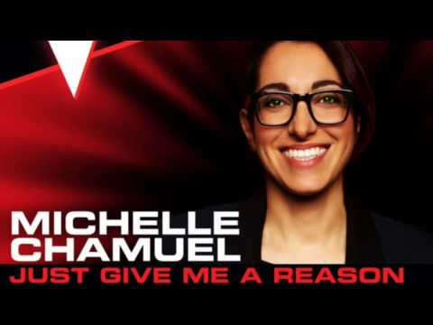 Michelle Chamuel-Just Give Me A Reason